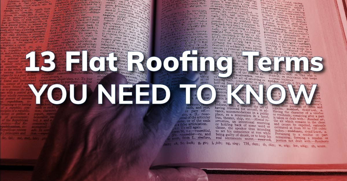 13 Flat Roofing Terms You Need To Know