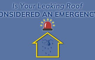 Is Your Leaking Roof Considered An Emergency?